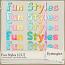 Fun Styles