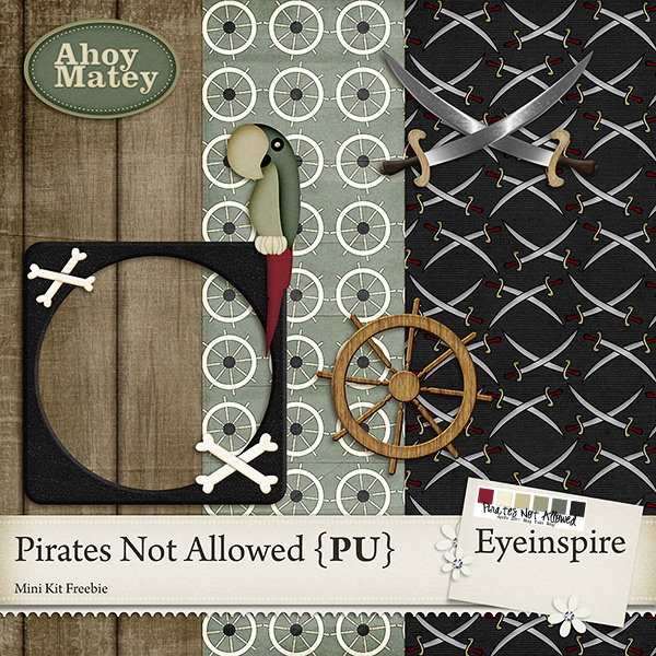 "Free digital scrapbook mini kit ""Pirates Not Allowed"" from Eyeinspire"